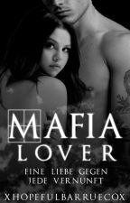 Mafia Lover ✔ by xHopefulbarruecox