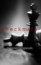 Checkmate by mesmerisinglights