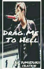 Drag Me To Hell || Takahiro Moriuchi  by Yumieyukii