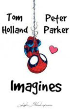 Tom Holland/ Peter Parker imagines  by Lala_Shakespeare