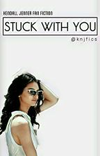 Kendall Jenner-Stuck with You by knjfics