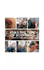 Asa's the type of boyfriend by shinelikejuly