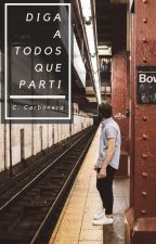 Diga a Todos que Parti by CCarbonera