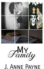 My Family -Ziam Mayne by Baby_Anne15
