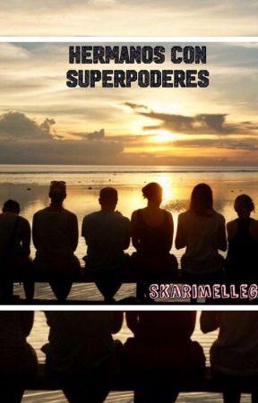 Hermanos con superpoderes  by skarimellegc