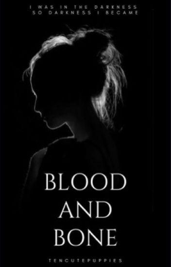 Blood and Bone | 1