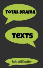 Total Drama Texts by Aries15Excalibur