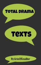 Total Drama Texts by glowworm888