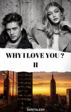 Why I Love You ? II by obrien0826