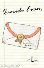 Querido Evan, by AmongTheWolf