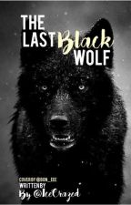 The Last Black Wolf by IceCrazed