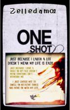 One Shot Stories by Zelledam01