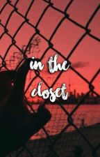 in the closet ; nouis+ziam  by -spankmenouis