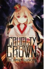 【Cruelty Crown 】 by TheDarkenIllusions