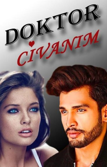 DOKTOR CİVANIM by aybigeee