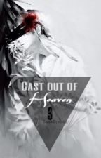 Cast out of Heaven 3 |Boy x Boy| by revravn