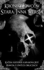 Kroniki łowców demonów - Stara Wersja by Gimli123