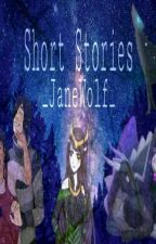 Short Stories by _JaneWolf_