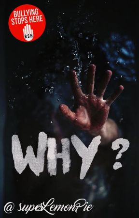 Why? (SUSPENDIDA POR FALTA DE INSPIRACIÓN) by superLemonPie