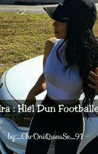 Kaïra: Bicraveuse à Femme de Footballeur. by _ChrOniQueuSe_91