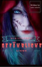 ~Gefährliche Liebe (Miraculous fanfic) by Sophiasouthforce