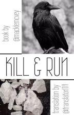 Kill & Run ☠ Punk H.S - italian translation by translatorITA