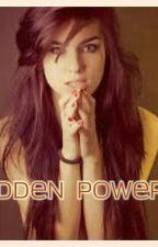 hidden powers  by EmilyFekete5