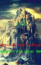 A Guerra do Monte Olimpo e o sequestro dos deuses menores by JakePortman143