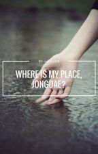 Where is my place, Jongdae? by oddhw216