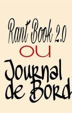 Mon Rant-Book 2.0 ou Journal De Bord by _Enamiii_