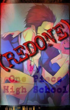My One Piece High School [Redone] by OneHellofaGrell