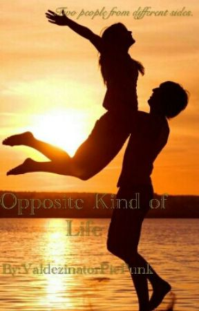 Opposite Kinds of Life by ValdezinatorPiePunk