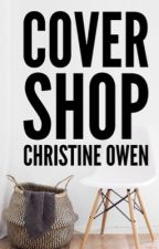 Cover Shop [CLOSED FOR NOW] by Christine_Owen