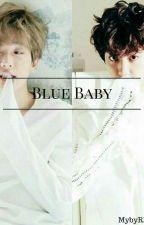 Blue Baby by mybyRM