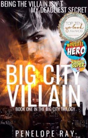 Big City Villain ✔️ by peneloperaywrites