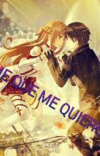 DIME QUE ME QUIERES (SWORD ART ONLINE) by Dem34-burst