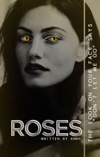 Roses [1] ∆ [TEEN WOLF] by poseysoul