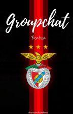 Groupchat (Benfica) by shortsandbandtees