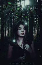 Hija de Gaia. [Will] *PROXIMAMENTE* by -DaughterOfThanatos-