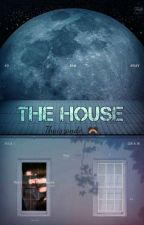 The House (*Jikook*) ♯ Book 1 ♯ by Thaiszando