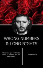 Wrong Numbers And Long Nights | Destiel ✔ by clarawnovak