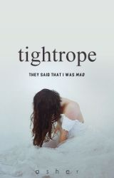 Tightrope by swoons