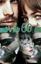 Um amor de 60 dias by JssicaMello242