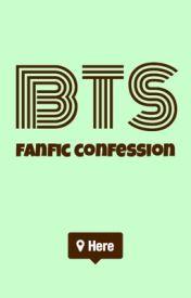 Đọc Truyện BTS Fanfic Confession - saltytea0424