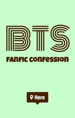 BTS Fanfic Confession