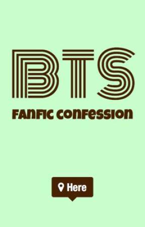 BTS Fanfic Confession by saltytea0424
