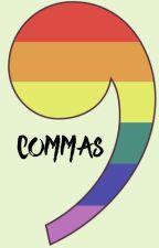 Commas by PanicAtThe21Sinners