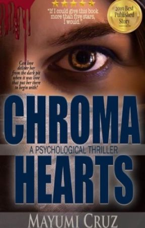 Chroma Hearts (NOW AVAILABLE IN PAPERBACK & DIGITAL EDITION) by MayumiCruz501