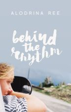 Behind the Rhythm by astringent