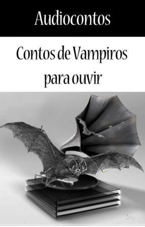 Audiocontos - Contos de Vampiros e Terror para ouvir by AdrianoSiqueira
